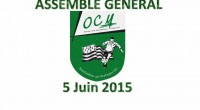La traditionnelle assemblée générale de l'OCM Football se déroulera le 5 Juin 2015 à partir de 19h au foyer Claude Thébault, Stade André Robert. Dirigeant, bénévole, joueurs etparents, êtes tous […]