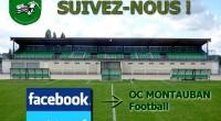 Désormais, le club s'ouvre au grand public sur les principaux réseaux sociaux Facebook et Twitter. N'hésitez plus à nous suivre sur la page Facebook : OC MONTAUBAN Football. Il vous […]