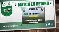 Le match des Seniors C contre le FC TINTENIAC/ST-DOMINEUC 2 (D3) qui devait avoir lieu le dimanche 18 décembre ayant été reporté pour cause de brouillard, le match se jouera […]