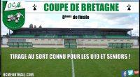 Jeudi soir avait lieu le tirage au sort des 8èmes de finale dela Coupe de Bretagne pour les U19 et seniors. Les U19 (D1) recevront eux le FC PLOERMEL (actuellement […]